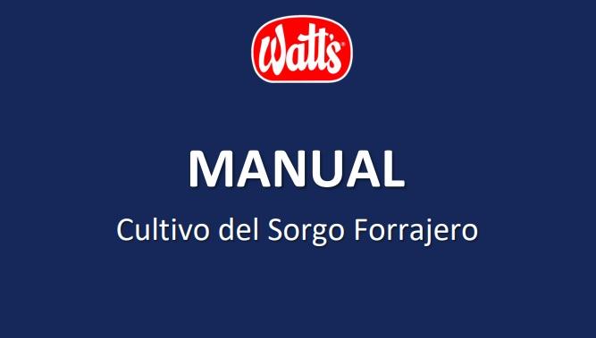 Equipo Agropecuario de Watt's publicó el nuevo Manual Cultivo del Sorgo Forrajero